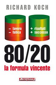 Tecniche Nuove - 80/20 la formula vincente