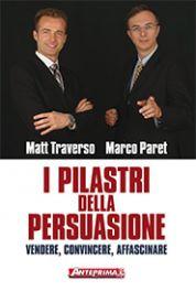 Tecniche Nuove - I pilastri della persuasione