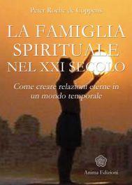 Tecniche Nuove - La Famiglia spirituale nel XXI Secolo