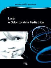 Tecniche Nuove - Laser e Odontoiatria Pediatrica