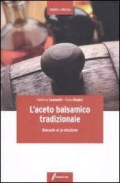 Tecniche Nuove - L'aceto balsamico tradizionale