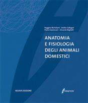 Tecniche Nuove - Anatomia e fisiologia degli animali domestici