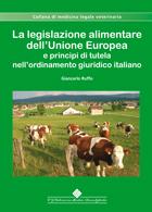 Tecniche Nuove - La Legislazione Alimentare dell Unione Europea