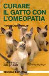 Tecniche Nuove - Curare il gatto con l'omeopatia