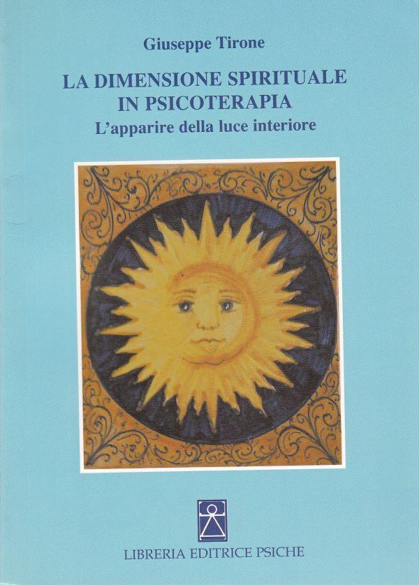 Tecniche Nuove - La dimensione spirituale in psicoterapia