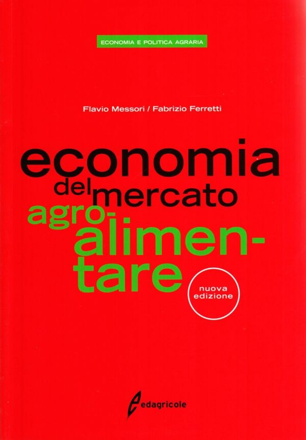 Tecniche Nuove - Economia del mercato agro-alimentare
