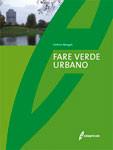 Tecniche Nuove - Fare verde urbano