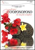 Tecniche Nuove - Ho'Oponopono. Il DVD
