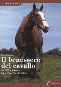Tecniche Nuove - Il benessere del cavallo