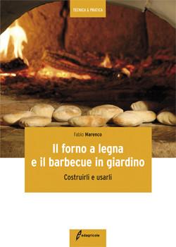 Tecniche Nuove - Il forno a legna e il barbecue in giardino