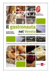 Tecniche Nuove - Il gastronauta nel Veneto