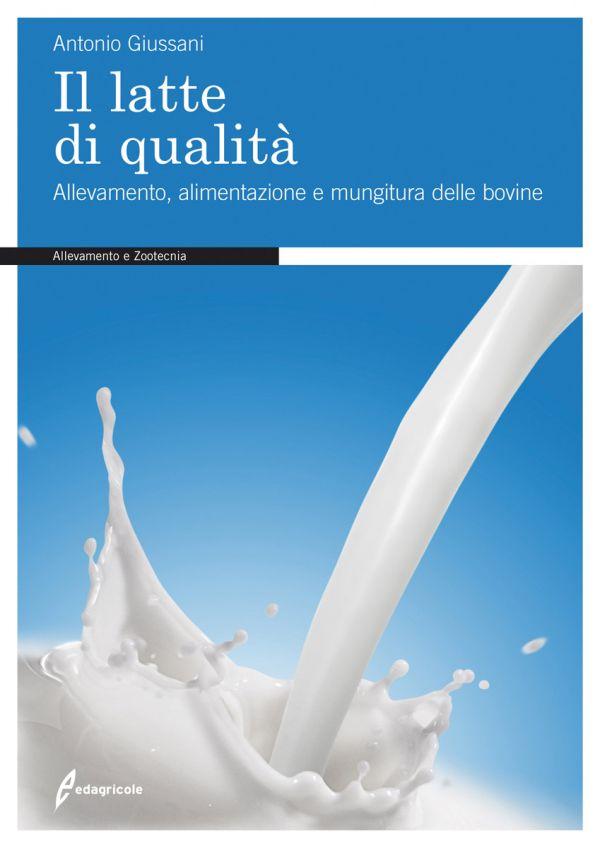 Tecniche Nuove - Il latte di qualità