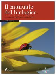 Tecniche Nuove - Il manuale del biologico