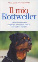 Tecniche Nuove - Il mio Rottweiler