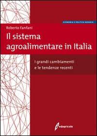 Tecniche Nuove - Il sistema agroalimentare in Italia