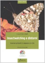 Tecniche Nuove - Insectwatching e dintorni