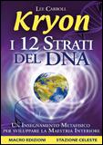 Tecniche Nuove - KRYON - I 12 Strati del DNA