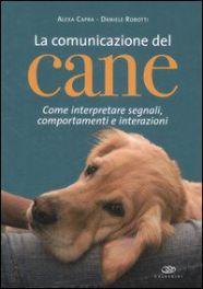 Tecniche Nuove - La comunicazione del cane