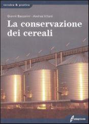 Tecniche Nuove - La conservazione dei cereali