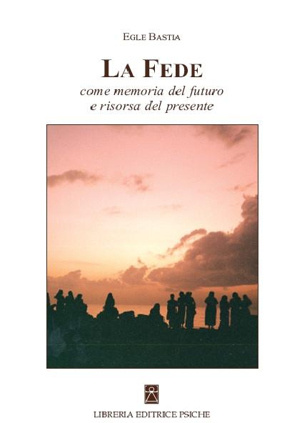 Tecniche Nuove - La Fede