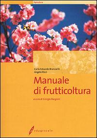 Tecniche Nuove - Manuale di frutticoltura
