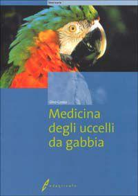 Tecniche Nuove - Medicina degli uccelli da gabbia