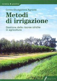 Tecniche Nuove - Metodi di irrigazione