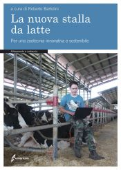 Tecniche Nuove - La nuova stalla da latte