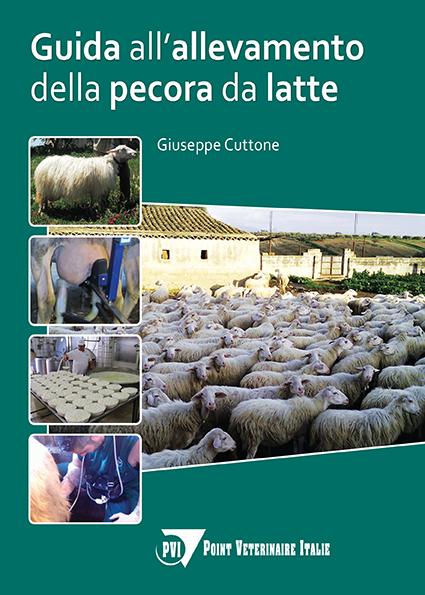 Tecniche Nuove - Guida all'allevamento della pecora da latte