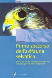 Tecniche Nuove - Primo soccorso dell'avifauna selvatica