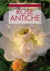 Tecniche Nuove - Rose antiche