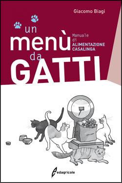Tecniche Nuove - Un menù da GATTI