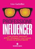 Professione Influencer