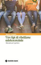 tre-tipi-di-ribellione-adolescenziale-libro-tecniche-nuove-pangos