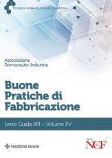 Buone Pratiche di Fabbricazione - Volume XV
