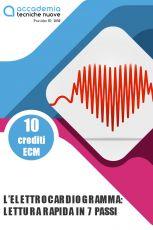 L'elettrocardiogramma: lettura rapida in 7 passi