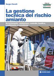 La gestione tecnica del rischio amianto
