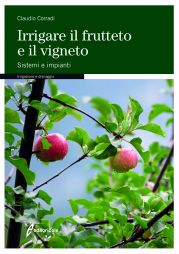 Irrigare il frutteto e il vigneto