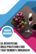 La disciplina delle pratiche e dei trattamenti enologici