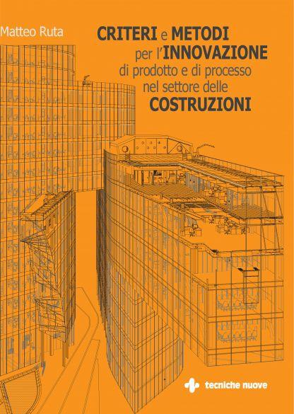 Criteri-metodi-innovazione-prodotto-processo-costruzioni
