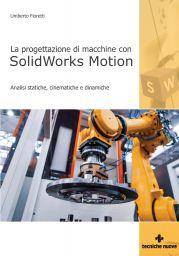 La progettazione di macchine con SolidWorks Motion