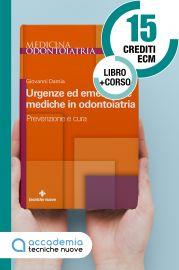 Urgenze ed emergenze mediche in odontoiatria - Edizione 2021