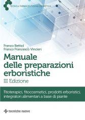 Manuale delle preparazioni erboristiche  - III edizione